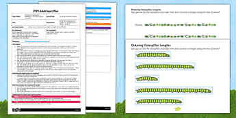Ordering Caterpillar Lengths EYFS Adult Input Plan and Resource Pack - adult led