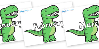 Months of the Year on T Rex Dinosaurs - Months of the Year, Months poster, Months display, display, poster, frieze, Months, month, January, February, March, April, May, June, July, August, September