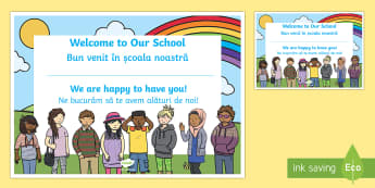 Welcome to Our School Certificate English/Romanian - Welcome, to, our, school, class, classroom, friends, new starter, new year, back to school, eal