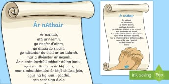 Ár nAthair Display Poster  - Confession & First Communion Resources,Irish, our father, display poster, display, religion, communi