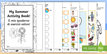 Summer Activity Booklet  English/Italian - EYFS, Early Years Key Stage 1, end of term, colouring, seasons, puzzles, games, seaside, holidays, e