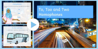 Homophones: To, Too and Two PowerPoint - Secondary - SEN - lower ability resources