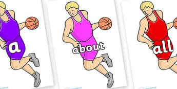 100 High Frequency Words on Basketball Player - High frequency words, hfw, DfES Letters and Sounds, Letters and Sounds, display words