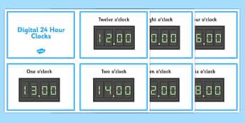 Digital Clocks - O Clock (24 Hour) - Time resource, digital clock, Time vocaulary, clock face, O clock, half past, quarter past, quarter to, shapes spaces measures