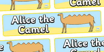 Alice the Camel Display Banner - Alice the Camel, nursery rhyme, rhyme, rhyming, nursery rhyme story, nursery rhymes, Alice the Camel resources