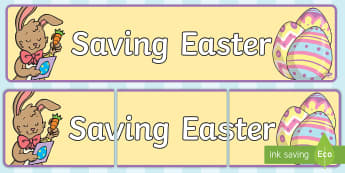 Saving Easter Rabbit and Eggs Display Banner - easter display, easter resources, easter banners, easter bunny, easter resources, easter, end of ter