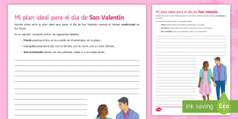 My ideal plan for Valentine's Day Writing Activity Sheet Spanish - Valentine's Day, 14th February, conditional, ideal, date, open writing, activity, sheet, bulletpoin
