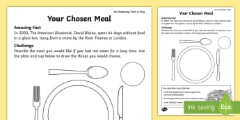 Your Chosen Meal Activity Sheet - Amazing Fact Of The Day, amazing fact a day april, activity sheets, Worksheet, powerpoint, starter,