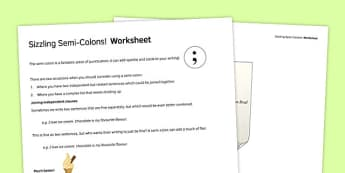 Sizzling Semi Colons Worksheet - sizzling, semi-colons, worksheet