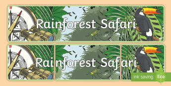 Rainforest Safari Display Banner - Rainforest Explorer Role Play Display Banner - rainforest, explorer, role play, display, banner, sig