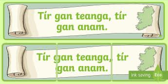 Tír Gan Teanga, Tír Gan Anam Display Banner Gaeilge - ROI - Irish Language Week Gaeilge Resources - 1st-17th March, display banner, Ireland, language, pro