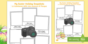 Easter Holiday Snapshots Writing Frame English/Italian - KS1 & 2 Easter 2017 (16th April), easter, holiday, back to school, recount, snapshots, EAL, Italian,
