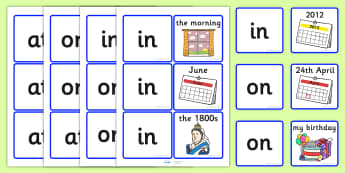 Time Prepositions Matching Cards - position, sort, match, order, prepositions