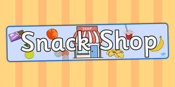 Snack Shop Display Banner - snack, shop, display banner, banner