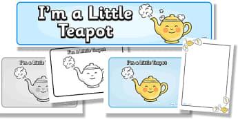 I'm a Little Teapot Resource Pack - im a little teapot, resource pack, resources, pack of resources, themed resource pack, lessons, im a little teapot pack