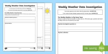 Weekly Weather Data Investigation Activity Sheet - ACMSP118,  pose question, collect data, data survey, data observation, data display, tally, table, c