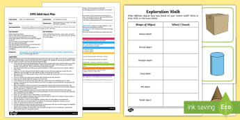 EYFS Exploration Walk Adult Input Plan and Resource Pack - Beginning to talk about the shapes, everyday objects, e.g. 'round' and 'tall', mathematics, e