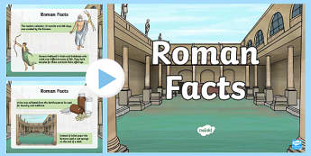 Roman Facts PowerPoint - roman, facts, powerpoint, roman facts, ancient rome