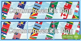 Commonwealth Day Display Banner - commonwealth day, countries of the world, 13th march, commonwealth, australia, new zealand
