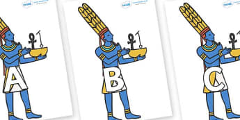 A-Z Alphabet on Egyptian Gods - A-Z, A4, display, Alphabet frieze, Display letters, Letter posters, A-Z letters, Alphabet flashcards