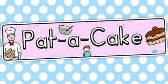 Pat a Cake Display Banner - banners, displays, rhyme, rhymes