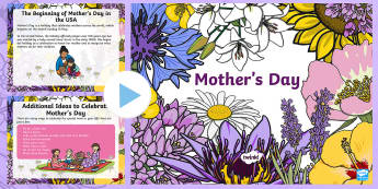 Mother's Day K-2 PowerPoint - Mother's Day, mother, mum, mom, grateful, thankful, origin, tradition, celebration
