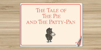 Beatrix Potter - The Tale of the Pie and the Patty-Pan eBook - beatrix potter, pie, patty pan, ebook