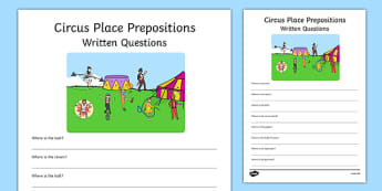 Circus Place Prepositions Written Questions - circus, place, prepositions, written questions