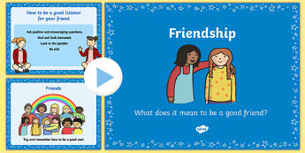 Friendship and What it Means PowerPoint - powerpoint, friendship, friendship powerpoint, friendship and what it means, relationships, good friend, friend, psed early years, fair, fairness