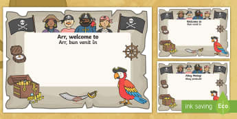 Pirate Themed Editable Class Welcome Signs English/Romanian - Pirate Themed Editable Class Welcome Signs - pirates, pirate themed welcome signs, EAL