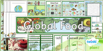 PlanIt - DT UKS2 - Global Food Unit Additional Resources - planit