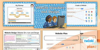 PlanIt - Computing Year 6 - Website Design Lesson 2: Website Structure and Design Lesson Pack - website, sitemap, pages, subpages, homepage