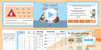 PlanIt Y1 Term 2B W5: Vowel Digraph 'oo' Spelling Pack - Spellings Year 1, week 5, Term 2B, vowel digraph 'oo'