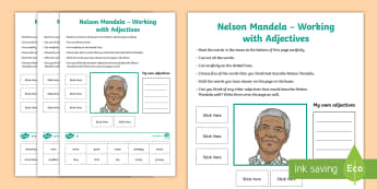 Nelson Mandela - Working with Adjectives Differentiated Activity Sheet - Nelson Mandela, adjectives, cut and stick, English, Descriptions, worksheet