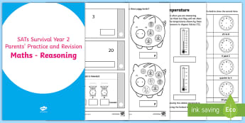 SATs Survival Year 2 Parents' Maths (Reasoning) Practice and Revision Activity Booklet - SATs, tests, maths, reasoning, year 2, assessment, parents, homework, revision, practice