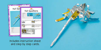 Foil Sparklers Craft Instructions - foil, sparklers, craft, instructions, eyfs, early years