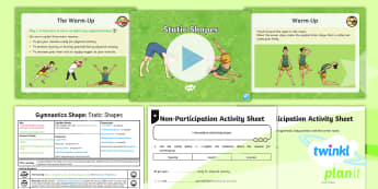 PlanIt - PE Year 3 - Gymnastics: Shape Lesson 1: Static Shapes Lesson Pack - PlanIt,PE, Y3, KS2, gymnastics, shape, pike, straddle, tuck, stretched, extend, static, wide, narrow