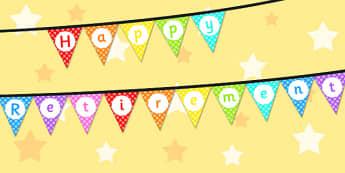 Happy Retirement Bunting - happy retirement, bunting, display