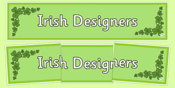Irish Designers Display Banner - irish, designers, artist, artists, design, famous, celebrities, banner, ireland, republic, roi