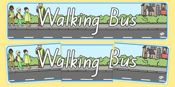 Walking Bus Display Banner NZ - nz, new zealand, Walking bus, safety, safe walking, good behaviour, display, banner, poster, sign