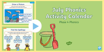 Phase 4 July Phonics Activity Calendar PowerPoint - Reading, Spelling, Game, Starter, Sounds