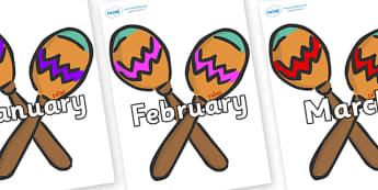Months of the Year on Maracas - Months of the Year, Months poster, Months display, display, poster, frieze, Months, month, January, February, March, April, May, June, July, August, September