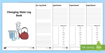 Changing State Activity Recording Sheets - States, changing states, activity, worksheets, liquid, gas, solid, ice, forces, movement, gravity, push, pull, Magnet, friction, science, knowledge and understanding of the world