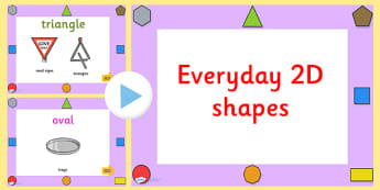 Every Day 2D Shapes PowerPoint - numeracy, shapes, 2d, powerpoint, 2D, shapes, 2D shapes, powerpoint, shapes powerpoint, every day shapes, class discussion, discussion starter, group activity
