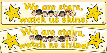We Are Stars Watch Us Shine Display Banner - stars, banner
