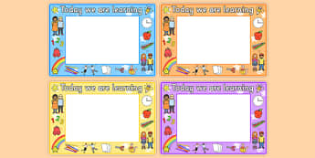 Editable We Are Learning Today Display Signs - We Area Learning Today, criteria, learning objective, Editable sign, display, poster