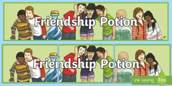 Friendship Potion KS2 Display Banner - friendship, Potion, banner, Display,