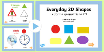 Everyday 2D Shapes PowerPoint English/Italian - early years, shape, maths, 2D shape, circle, square, rectangle, oval, triangle, shpes, 2d shaes, 2Ds