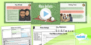 PlanIt - RE Year 3 - Islam Lesson 2: Main Beliefs Lesson Pack - pillars, predestination, Muslim, fast, calligraphy