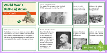 World War 1 Battle of Arras Fact Cards - CfE, Scotland, Scottish, history, battle, western front, soldiers, allies, trenches, people in past